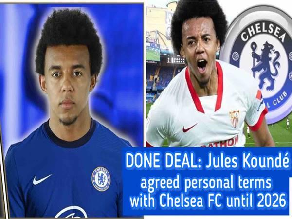 Chuyển nhượng 25/8: Chelsea đạt thỏa thuận chiêu mộ Kounde