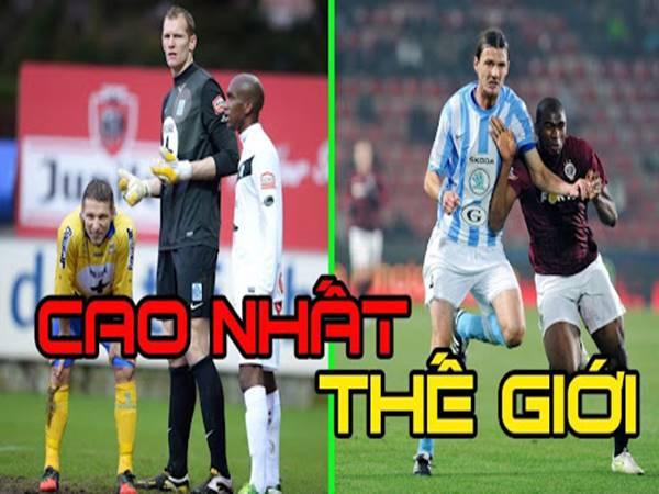 Cầu thủ cao nhất thế giới là ai? Những gã cao kều trong làng bóng đá